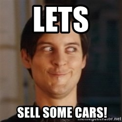 Peter Parker Spider Man - lets   Sell some carS!