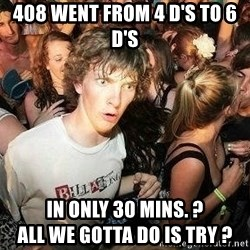 -Sudden Clarity Clarence - 408 WENT FROM 4 D'S TO 6 D'S IN ONLY 30 MINS. ?                                         ALL WE GOTTA DO IS TRY ?