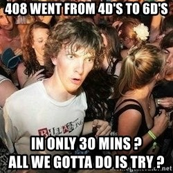 -Sudden Clarity Clarence - 408 WENT FROM 4D'S TO 6D'S IN ONLY 30 MINS ?                                                     ALL WE GOTTA DO IS TRY ?