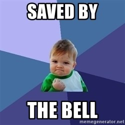Success Kid - saved by the bell