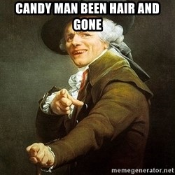 Ducreux - Candy man been hair and gone