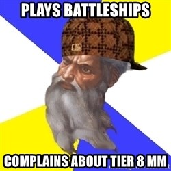 Scumbag God - plays battleships complains about tier 8 mm