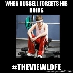 Annoying Gym Newbie - When russell forgets his roiDs #THEVIEWLOFE