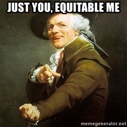 Ducreux - Just you, equitable me
