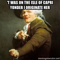 Ducreux - 't was on the Isle of Capri yonder I originate her