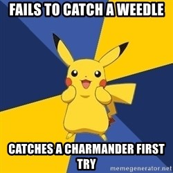 Pokemon Logic  - Fails to catch a weedle  Catches a charmander first try