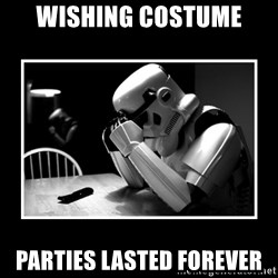 Sad Trooper - wishing costume parties lasted forever