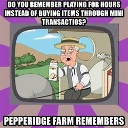 Pepperidge Farm Remembers FG - Do You remember playing for houRs instead of bUyinG items throUgh mini transactioS? Pepperidge farm remembers