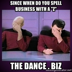 """Double Facepalm - since when do you spell business with a """"Z"""" the dance . biz"""