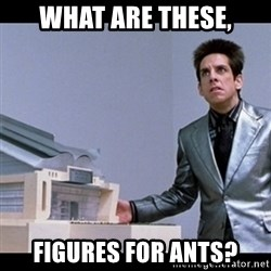 Zoolander for Ants - what are these, Figures for ants?