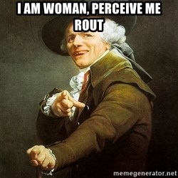 Ducreux - I am woman, perceive me rout