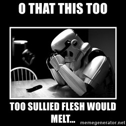 Sad Trooper - O that this too too sullied flesh would melt...