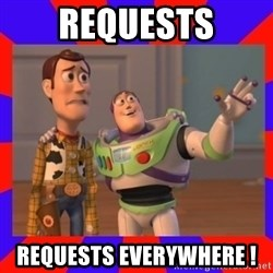 Everywhere - requests requests everywhere !