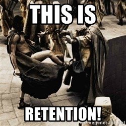sparta kick - this is retention!