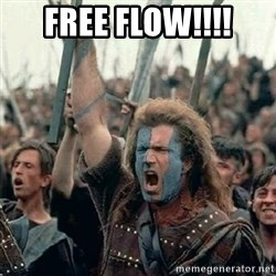 Brave Heart Freedom - FREE FLOW!!!!