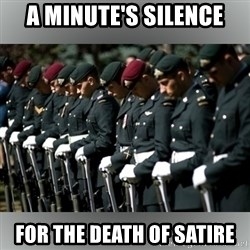 Moment Of Silence - A minute's silence For the death of satire