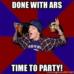 Sunny Student - done with Ars time to party!