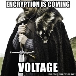 Sean Bean Game Of Thrones - Encryption is coming voltage