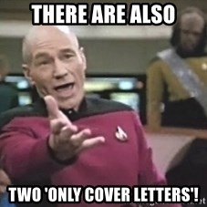 Picard Wtf - there are also two 'only cover letters'!