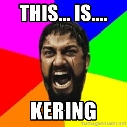sparta - THIS... is.... KERING