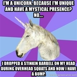 ASMR Unicorn - i'm a unicorn. Because I'm unique and have a mystical presence?  No.... I dropped a Stinkin barbell on my head during overhead squats and now i have a bump.