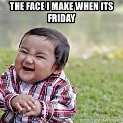 Evil Asian Baby - The face i make when its friday