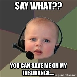 FPS N00b - Say What?? You can save me on my insurance....