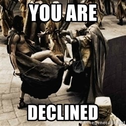 sparta kick - YOU ARE DECLINED