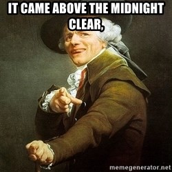 Ducreux - It came above the midnight clear,
