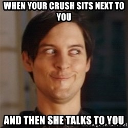 Peter Parker Spider Man - When your crush sits next to you And then she talks to you