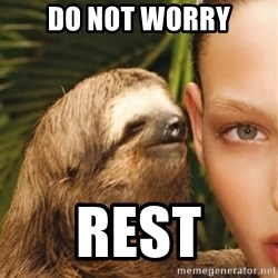 The Rape Sloth - do not worry REST