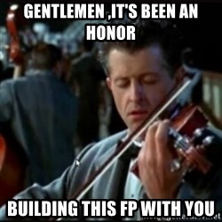 Titanic Band - Gentlemen ,It's Been an Honor Building this fp with you