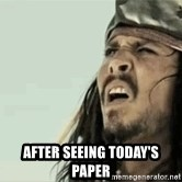Jack Sparrow Reaction - After seeing today's paper