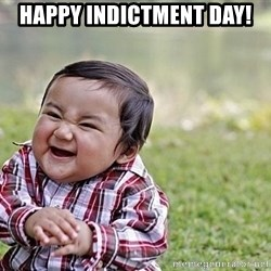 Evil Asian Baby - Happy Indictment Day!