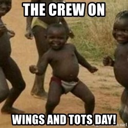 Black Kid - THE CREW ON WINGS AND TOTS DAY!