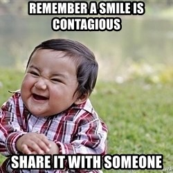 Evil smile child - remember a smile is contagious share it with someone