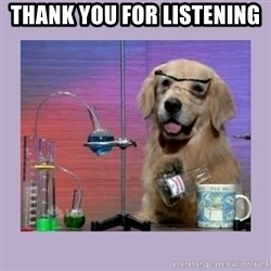 Dog Scientist - Thank you for listening