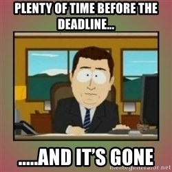 aaaand its gone - Plenty of time before the deadline... .....and it's Gone