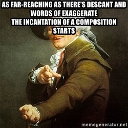 Ducreux - As far-reaching as there's descant and words of exaggerate  The incantation of a composition starts