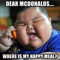 Fat Asian Kid - dear mcdonalds.... where is my happy meal?