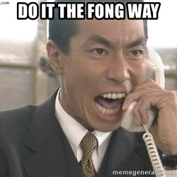 Chinese Factory Foreman - do it the fong way