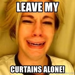 You Leave Jack Burton Alone - Leave My Curtains Alone!