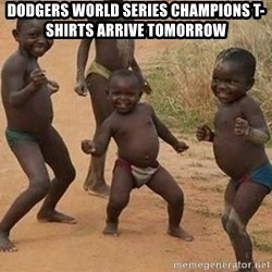 Dancing African Kid - Dodgers World series champions t-shirts arrive tomorrow