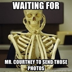 Skeleton waiting - Waiting for  MR. Courtney to send those photos