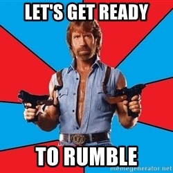 Chuck Norris  - Let's get ready To rumble