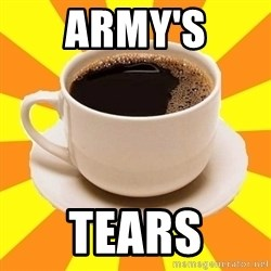 Cup of coffee - ARMY's TEars