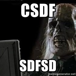OP will surely deliver skeleton - csdf sdfsd