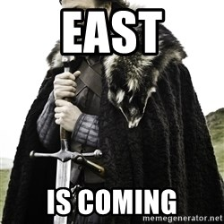Ned Stark - EAST Is coming