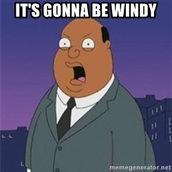 ollie williams - It's gonna be windy