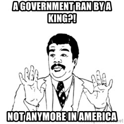 aysi - A government ran by a king?! Not anymore in america